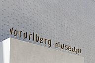 Austria, Vorarlberg, Bregenz, vorarlberg museum, entrance, writing - SIE005010